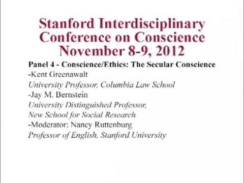 Panel 4 (audio only):  Stanford Interdisciplinary Conference on Conscience (Nov. 8-9, 2012)