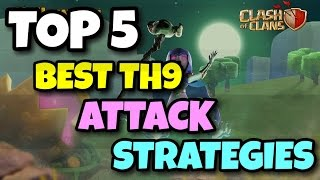"New ""TOP 5 BEST"" TH9 War Attack STRATEGIES 