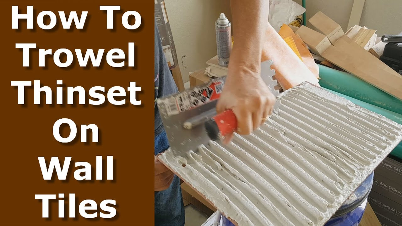 how to trowel tiles with thinset mortar for shower walls