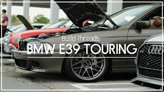 The E39 Touring LS Project X Complete Build
