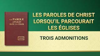 Paroles de Dieu « Trois admonitions »