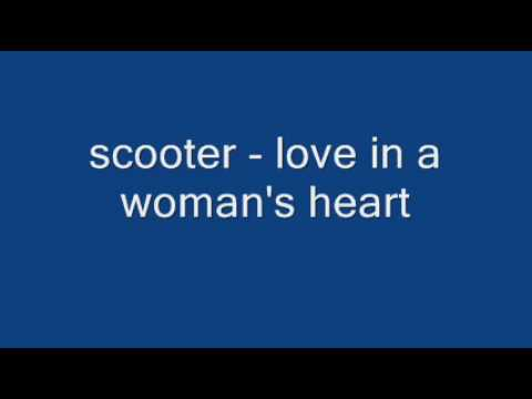 scooter - weekend  -  love in a woman's heart   (goodversion)