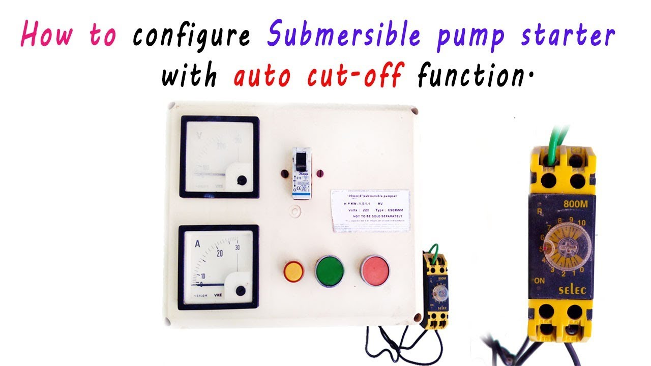 How to configure submersible pump starter with Auto Cutoff function  YouTube
