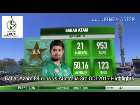 Babar Azam 84 runs vs Australia 3rd ODI 2017 Highlights