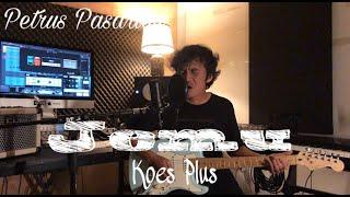 Jemu - Koes Plus (COVER) by Petrus Pasaribu