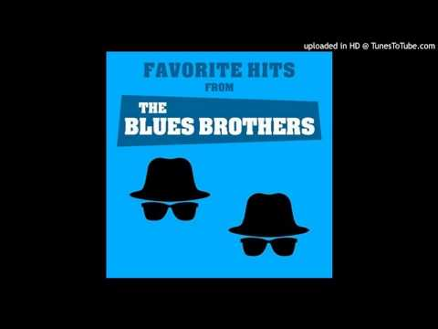 The Blues Brothers  Everybody Needs Somebody to Love
