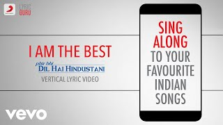 I Am the Best - Phir Bhi Dil Hai Hindustani|Official Bollywood Lyrics|Abhijeet|Jatin-Lalit