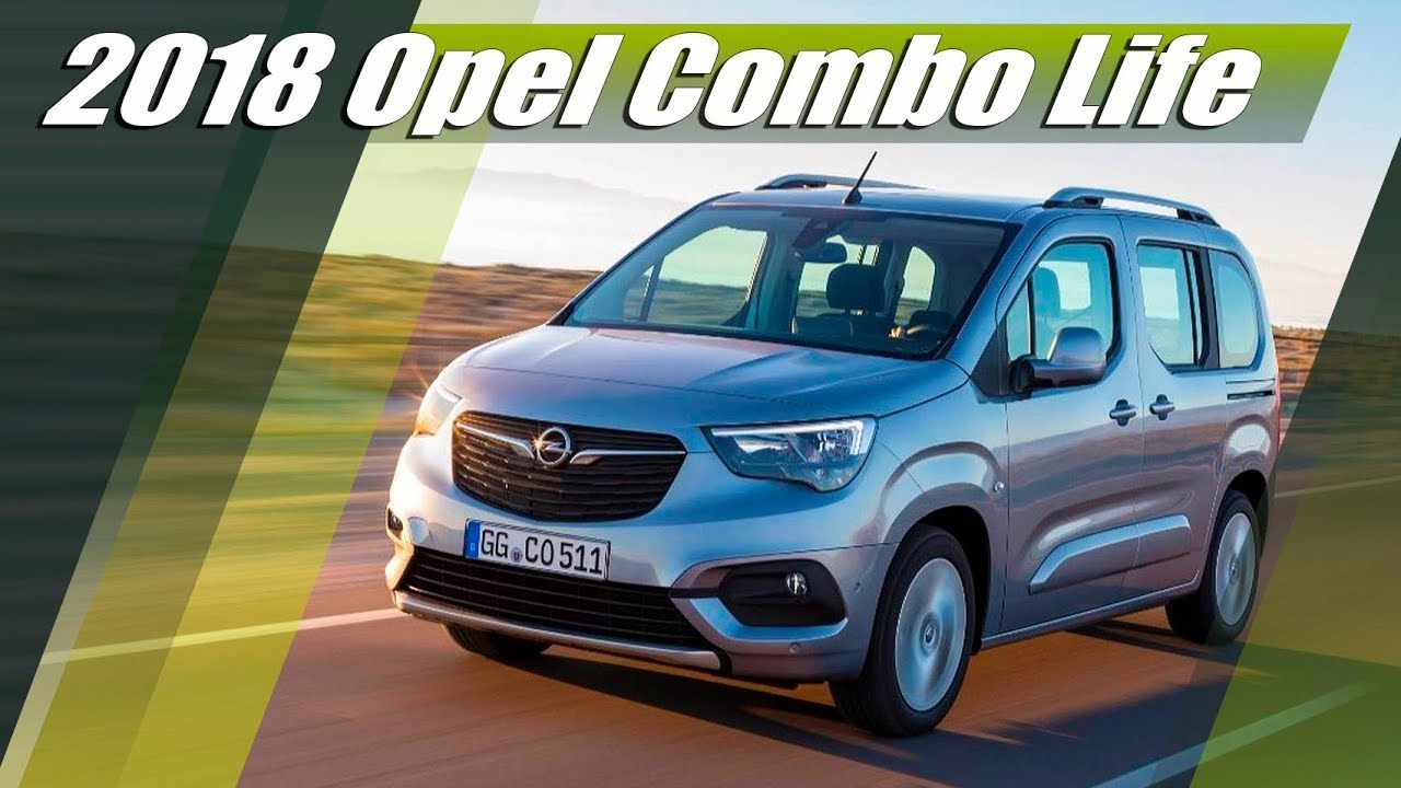 all new 2018 opel combo life lav review youtube. Black Bedroom Furniture Sets. Home Design Ideas