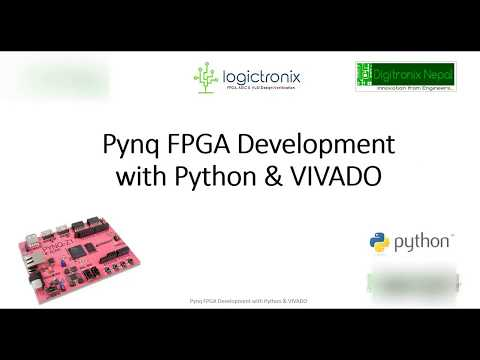 PYNQ FPGA Development with Python Programming & VIVADO-Online Course