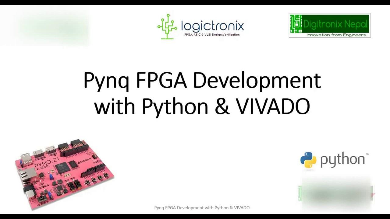 PYNQ FPGA Development with Python Programming & VIVADO-Online Course