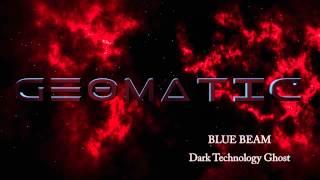 Geomatic - Dark Technology Ghost mp3