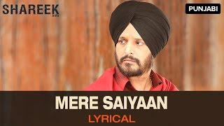 Lyrical: Mere Saiyaan | Full Song with Lyrics | Shareek