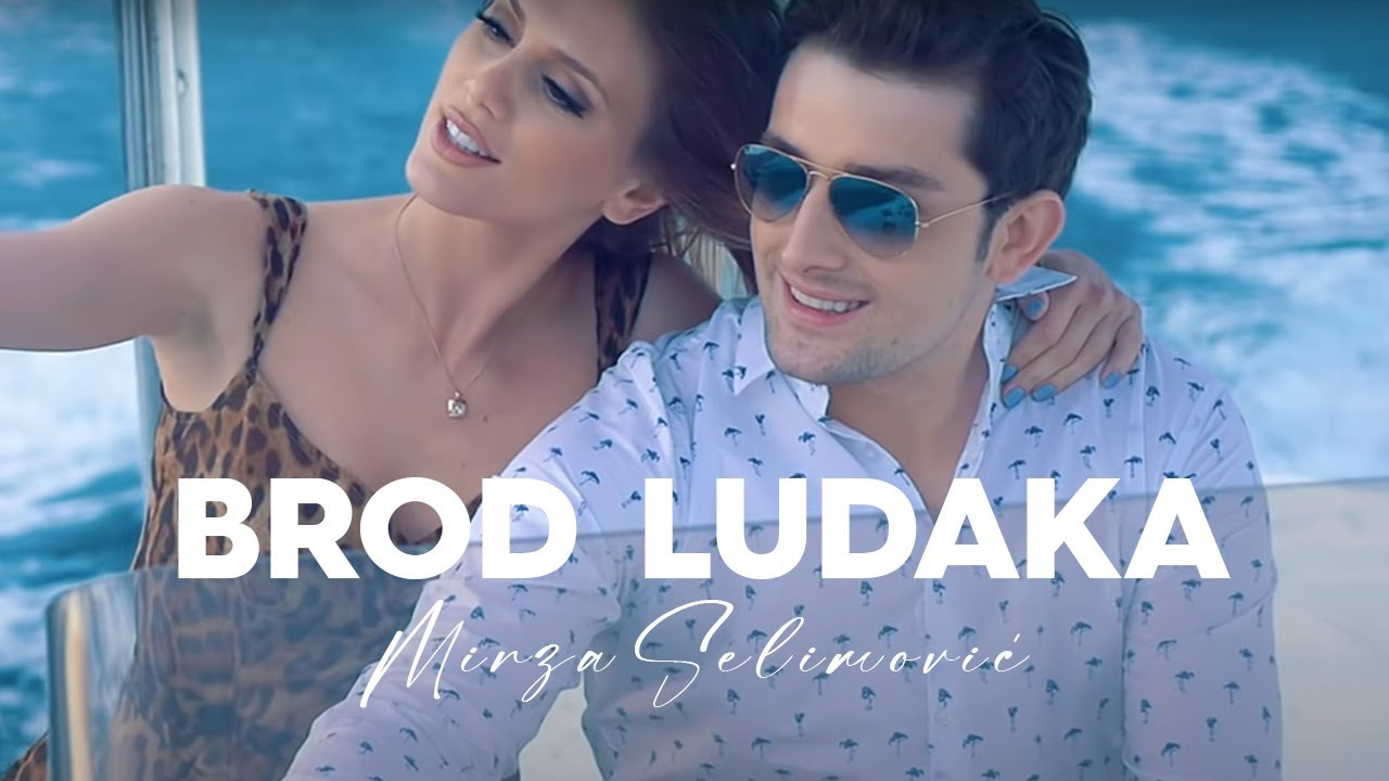 Download MIRZA SELIMOVIC - BROD LUDAKA (OFFICIAL VIDEO)