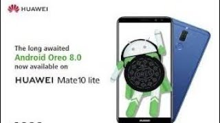 Mate 10 lite 8.0.0 (Oreo) update| TOP FEATURES