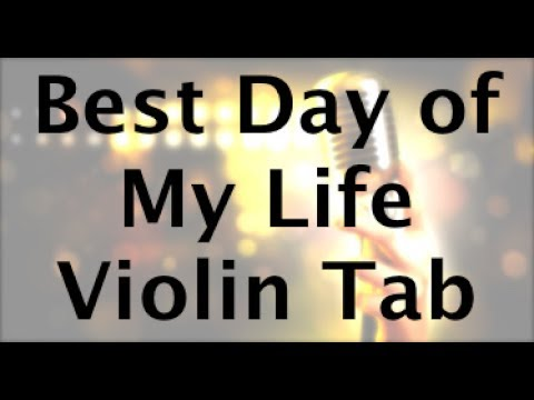 Best Day Of My Life Violin Sheet Music