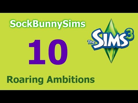 Sims 3 - Roaring Ambitions - Ep 10 - Engaged