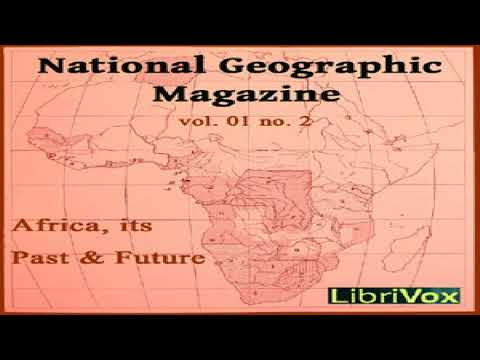 National Geographic Magazine Vol. 01 No. 2 | Various | Nature, Science, Travel & Geography | 2/2