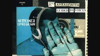 Guided by Voices - Huffman Prairie Flying Field (Suitcase 3)