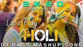 "Real Bass ""होली"" DJ Remix Mashup 2020 - New vs Old Holi Song"