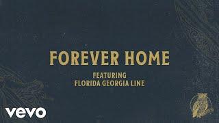 Play Forever Home (feat. Florida Georgia Line)