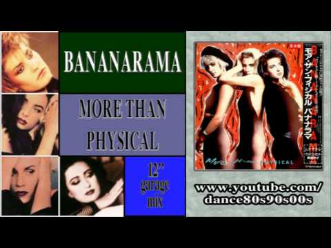 BANANARAMA - More Than Physical (12'' garage mix)