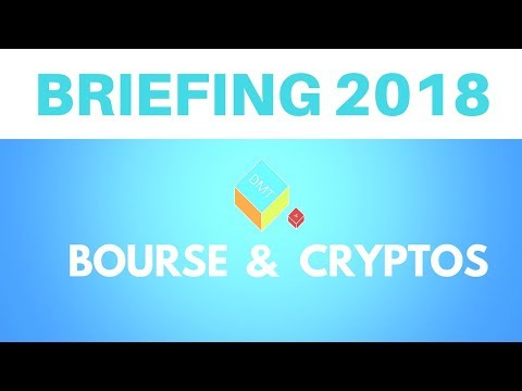 Briefing 2018 - Actions et Cryptos