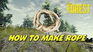 the Forest - How To Make Rope
