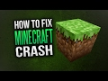 How To Fix Minecraft Crash ( Not Launching / Error ) *PATCHED*
