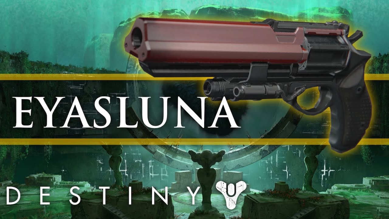 Destiny eyasluna legendary hand cannon gameplay are legendary hand