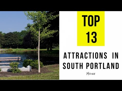 Top 13. Best Tourist Attractions in South Portland, Maine