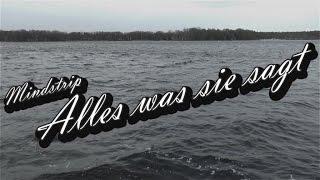 Mindstrip - Alles was sie sagt (Official Video)