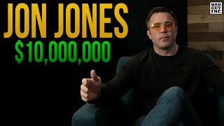Cormier says JON JONES is worth 10 MILLION, WHY?