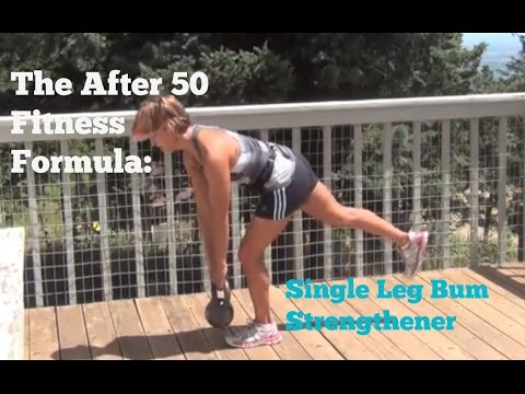 The After 50 Fitness Formula Single Leg Bum Strengthener