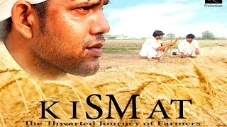 KISMAT 2016 (The Thwarted journey of Farmers ) Short Film
