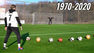 Scoring A Knuckleball Goal With Every Famous Football From 1970-2020