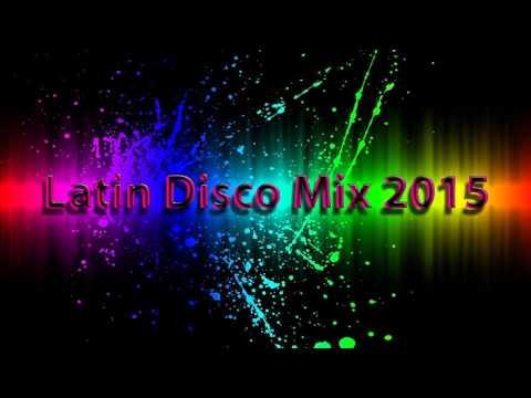 Latin Disco Mix 2015