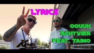 """Lyrics zu """"Oouhh - Achtvier feat. TaiMo"""""""