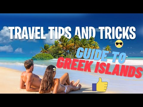 ✅ A Quick Guide To The Greek Islands