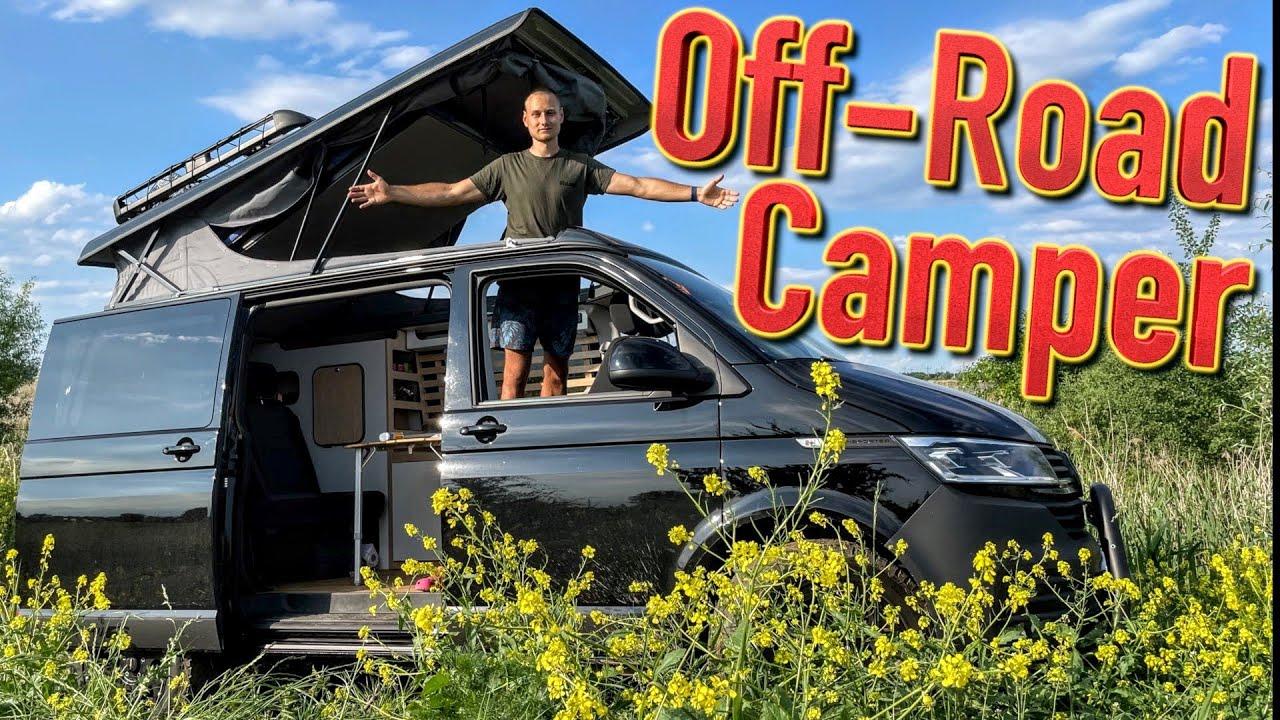 Unser Off-Road Camper Van (T6.1 Transporter Umbau mit Aufstelldach wie California)