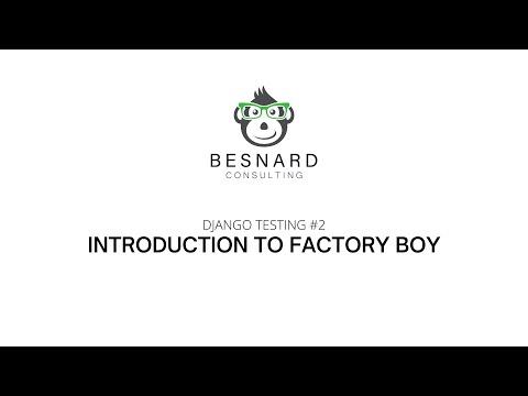Django Testing #2: Introduction To Factory Boy