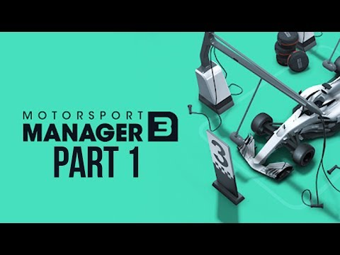 Motorsport Manager 3 Gameplay Walkthrough Part 1 - MY FIRST RACE