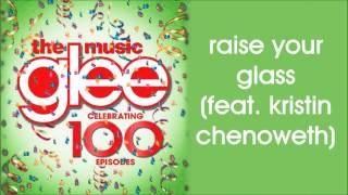 Glee Raise Your Glass Season 5 Version feat. Kristin Chenoweth.mp3