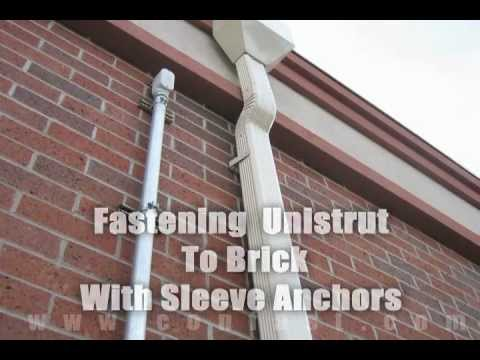 Unistrut Fastened To Brick Using Sleeve All Sleeve Anchors