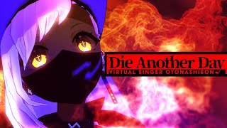 Die Another Day/音無むおん【7thオリジナル曲】