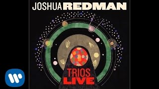 Joshua Redman - Soul Dance
