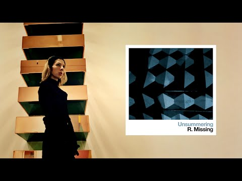 R. Missing - Unsummering - [FULL ALBUM STREAM]