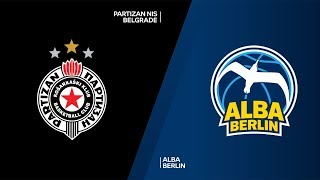 Partizan NIS Belgrade - ALBA Berlin Highlights | 7DAYS EuroCup, T16 Round 2