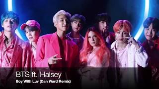 BTS ft. Halsey - Boy With Luv (Dan Ward Remix)