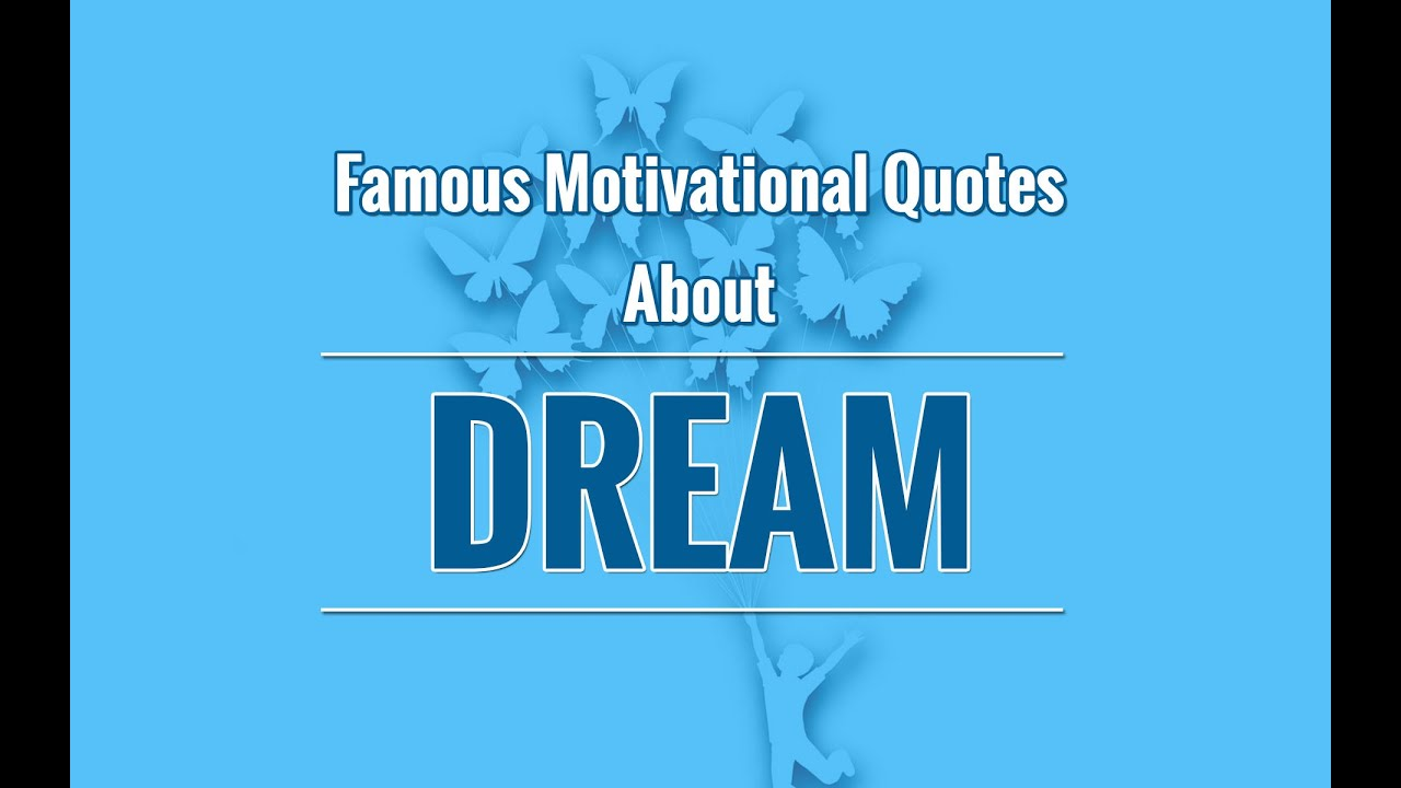 Inspirational Quotes For Kids Inspirational Follow Your Dreams Quotes Best Quotes About Dream