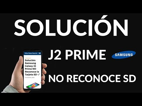 Solución: Samsung Galaxy J2 Prime NO Reconoce la Tarjeta SD ✅